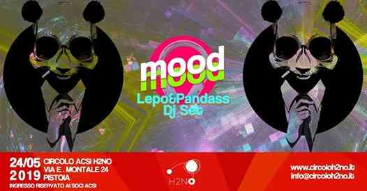 MOOD with Lepo&Pandass djset@H2NO eventi Pistoia eventi PT