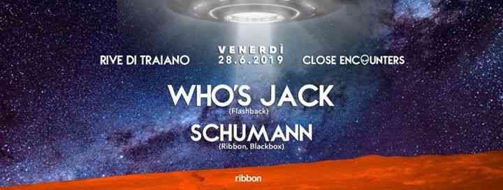 Close Encounters w/ Who's Jack, Schumann eventi Terracina eventi LT