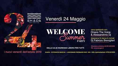 SHADA Beach • Food • Club Venerdì 24.05.19 - Welcome Summer eventi Civitanova Marche eventi MC