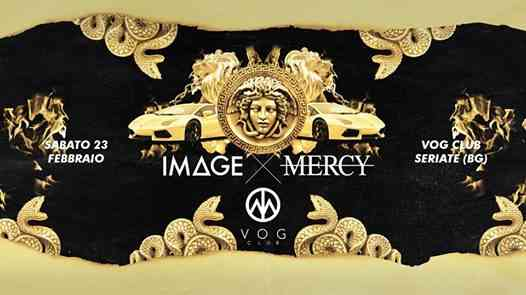 Image X Mercy 23.02.19 at VOG CLUB eventi Seriate eventi BG