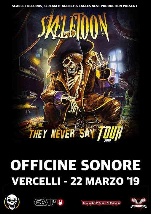 THEY NEVER SAY TOUR eventi Vercelli eventi VC