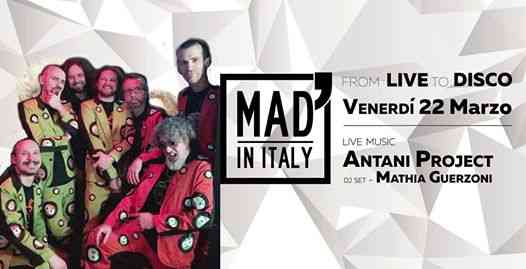 From: Live To: Disco - Antani Project / Mathia Guerzoni Dj eventi Verona eventi VR