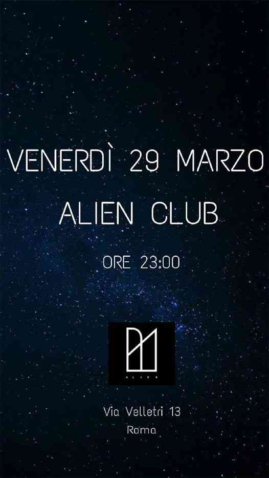 Alien Disco Club eventi Roma eventi Roma