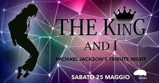 The King and I - Michael Jackson's tribute night eventi Macerata eventi MC