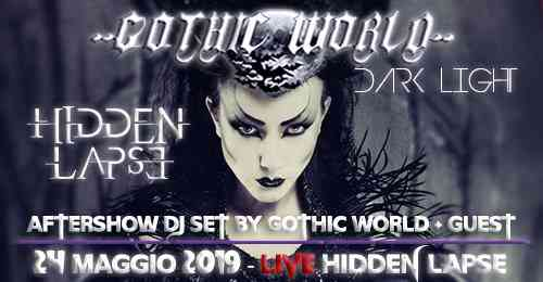 Gothic World Dark Light - Live Hidden Lapse eventi Macerata eventi MC