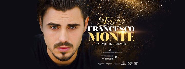Sab 16/12 Francesco MONTE at Trappeto eventi Monopoli eventi Bari