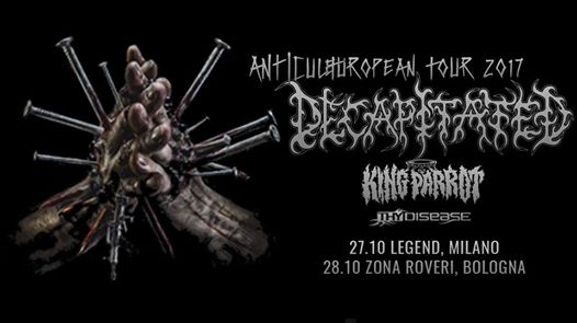 Decapitated in concerto // Bologna, Zona Roveri eventi Bologna eventi BO