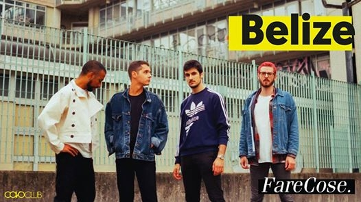 Belize + Mistape live / party FARE COSE. at Covo Club eventi Bologna eventi BO