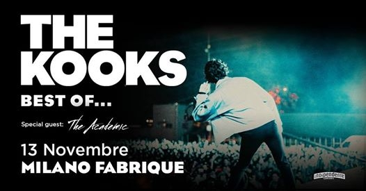 The Kooks in concerto a Milano eventi Milano eventi MI