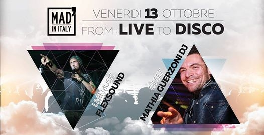 From: Live To: Disco - Flexsound eventi Verona eventi VR