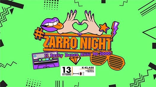 ZARRO NIGHT - K-Klass Como eventi Tavernerio eventi CO