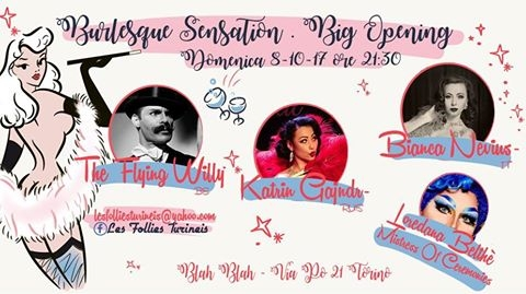 Burlesque Sensation - Big Opening eventi Torino eventi TO