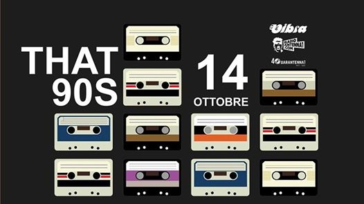 That 90s! Il Party Anni 90 Di Antenna 1 # Sabato 14/10 VIBRA eventi Modena eventi MO