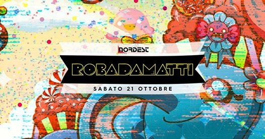 Roba Da matti Opening Winter Season - MainRoom Discoteca Nordest eventi Caldogno eventi VI