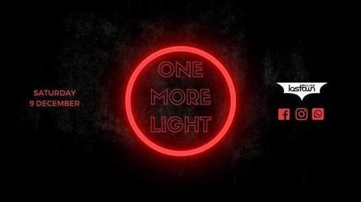 One More Light - Free Entry at LosTown Disco Club eventi Brugherio eventi MB