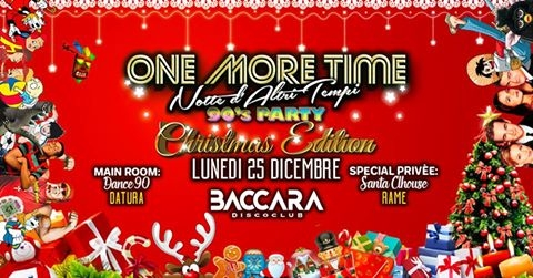 One More Time Christmas Edition ♫ 90's Party con Datura ♫ eventi Lugo eventi RA