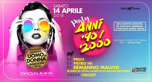 Free entry e party anni 90 2000 con radio malvisi eventi Parma eventi PR