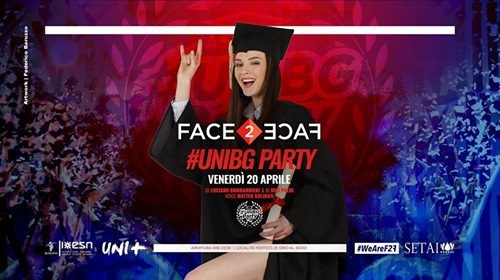 ★ Face2Face pres. #UniBg Party ★ VEN. 20/4 at Setai Club ★ eventi Orio al Serio eventi BG