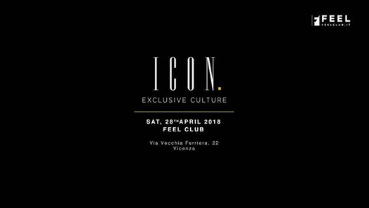 ICON-Exclusive Culture /First Act @FeelClub eventi Vicenza eventi VI