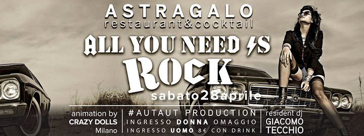 All Yuo Need is Rock - Astragalo eventi Gravellona Toce eventi VB