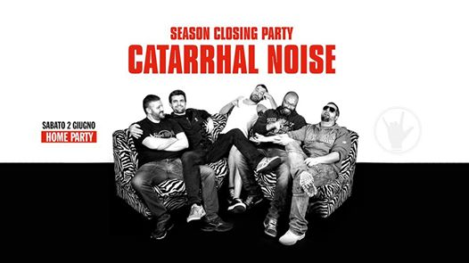 Closing Party W/ Catarrhal Noise eventi Treviso eventi TV