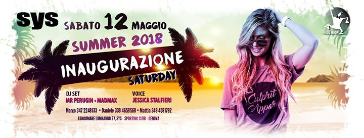SyS 12/5 Sabato ★ OPEN PARTY ★ #Summer2018 by FoolMoon eventi Genova eventi GE