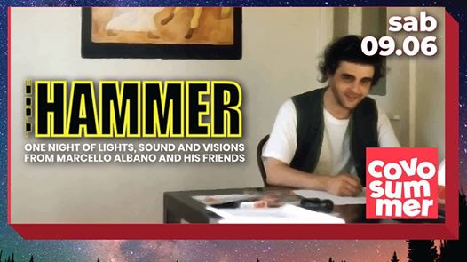 The Hammer, lights sound & visions from Marcello Albano &friends eventi Bologna eventi BO
