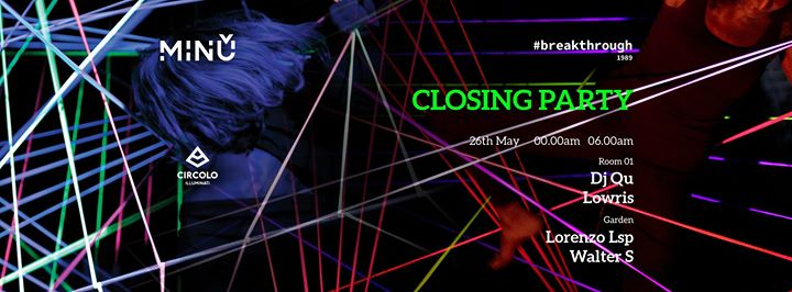 Minù Closing Party w/ DJ QU & Lowris eventi Roma eventi RM