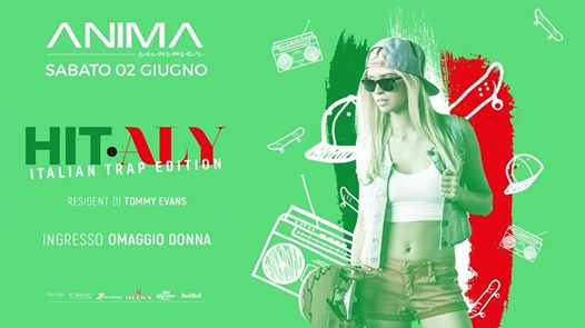 ANIMA | Hit.aly - Italian Trap Edition eventi Spresiano eventi TV