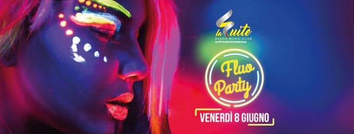 ☆Top Suite > Fluo Party eventi Rimini eventi RN
