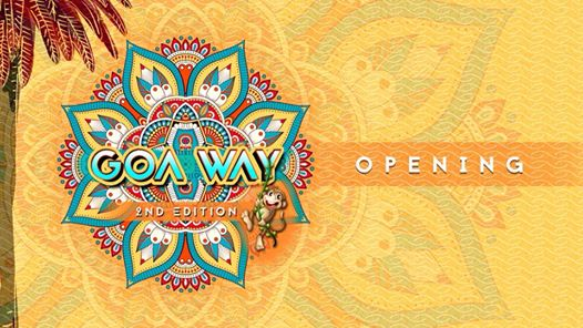 Goa Way Opening Season 2018/2019 eventi Roma eventi RM