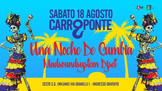 Noche de Cumbia ☼≋ Tropical Party | CarroPonte eventi Sesto San Giovanni eventi MI