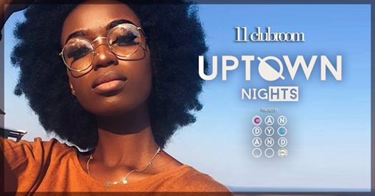 Uptown Nights *Opening Party* - SEPT 07th 2018 @11clubroom eventi Milano eventi MI