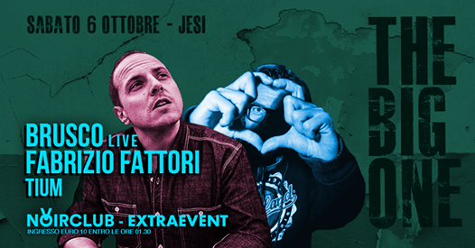 The Big One - extra event / Brusco live / Noir Club eventi Jesi eventi AN