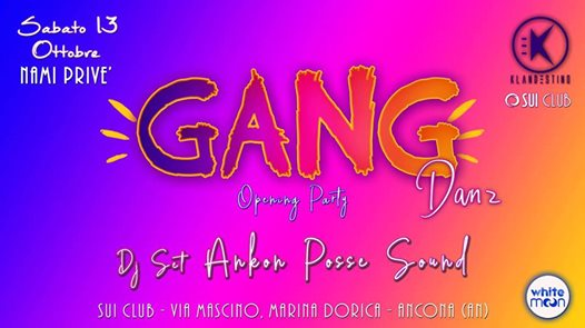 13/10/18 GANG DANZ Opening Party @SuiClub Nami Room eventi Ancona eventi AN