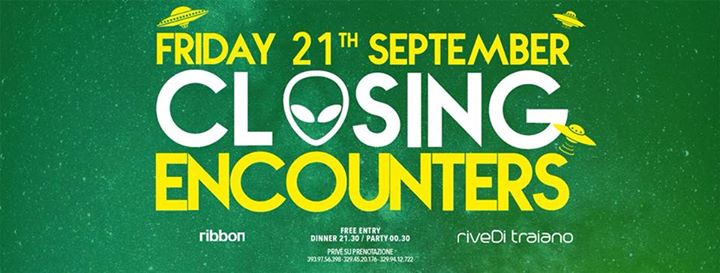 "21.09 Closing Party "" Close Encounters "" riveDi traiano eventi Terracina eventi LT"