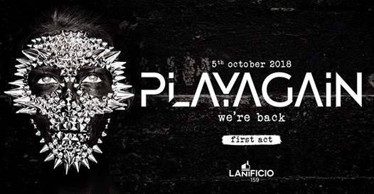 Play Again - Lanificio159 eventi Roma eventi RM