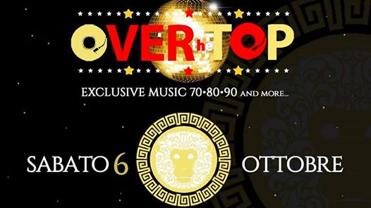 Over the Top • Maki Maki eventi Viareggio eventi LU