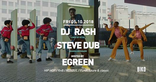 Dj RASH + STEVE DUB hosted by Egreen / 05.10.2018 eventi Milano eventi MI