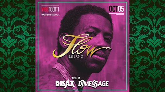 FLOW - Every Friday - VIBE Room eventi Milano eventi MI