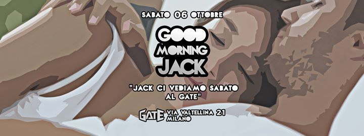 Good Morning Jack - Every Saturday eventi Milano eventi MI