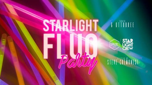 Starlight FLUO PARTY | at Spazio eventi Como eventi CO