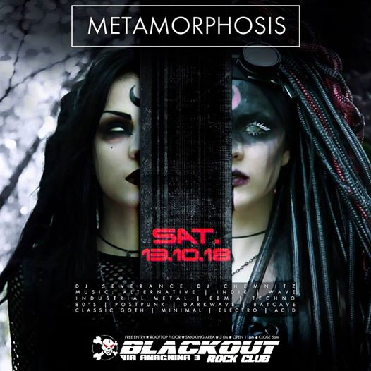 Sat. 13th Oct. Metamorphosis Club Hell at Blackout | free entry eventi Roma eventi RM