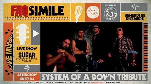 FAQ Simile / System Of A Down Tribute Band / Aftershow: Ricky DJ eventi Grosseto eventi GR