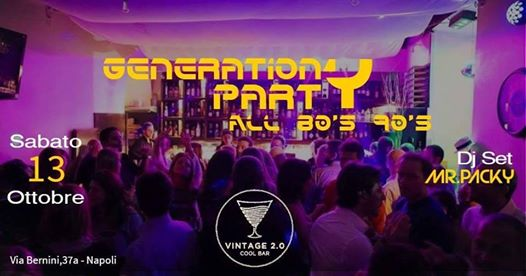 Generation Party @Vintage 2.0 eventi Napoli eventi NA