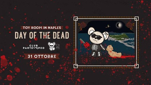 Toy Room in NA - Halloween 2018 eventi Napoli eventi NA