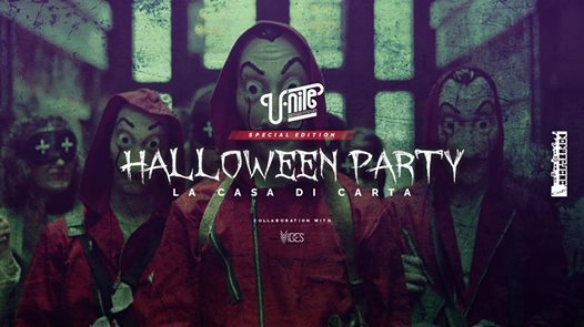 U.Nite x Vibes - Halloween PARTY - La casa di carta eventi Vimercate eventi MB