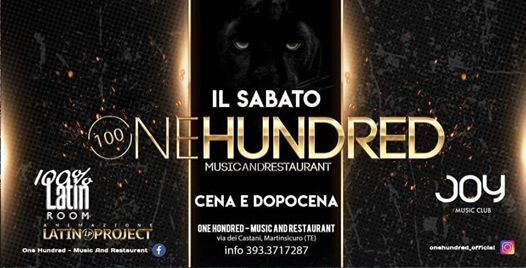 SAB 9 FEB • OneHundred -Cena&Dopocena - Latino & Disco eventi Martinsicuro eventi TE