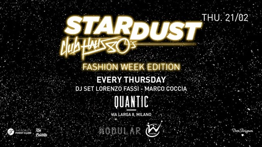 Stardust hosted by Modular & Where Fashion Week eventi Milano eventi MI