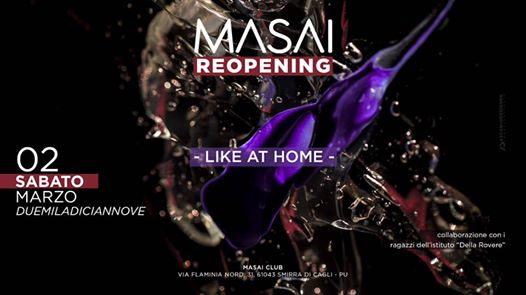 Re-Opening Masai Club - Like At Home - Sabato 2 Marzo eventi Cagli eventi PU
